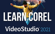 Learn Corel VideoStudio 2021