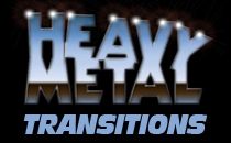 Heavy Metal Transitions