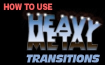 How To Use The Heavy Metal Transitions