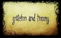 Gretchin And Timmy