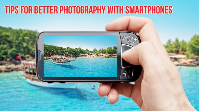 Better Photography with Smartphones
