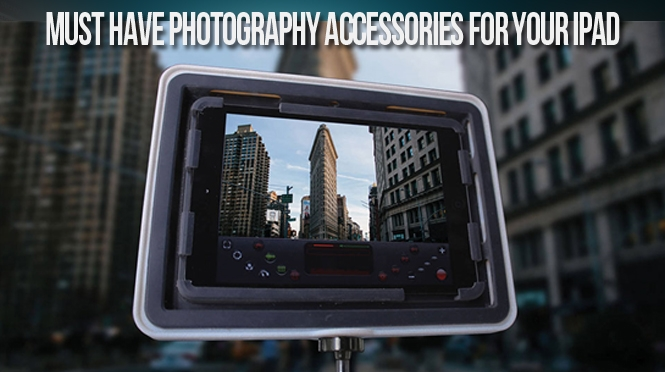 Ipad Photography Accessories