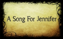 A Song For Jennifer Bold