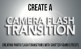Creating PhotoFlash Transitions and Shutter Sound Effects