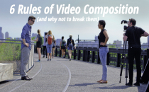 6 Rules Of Video Composition