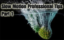 Slow Motion Professional Tips Part 1