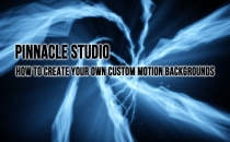 Pinnacle Creating Custom Motion Backgrounds