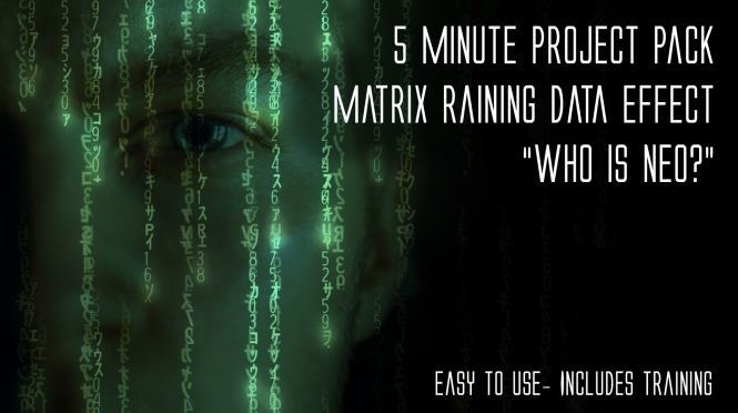 "Pinnacle and Corel Users: The Matrix Effect: ""Who is Neo"" 5 Min Project Pack and Training"