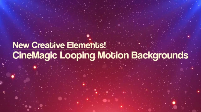 New! CineMagic Looping Motion Backgrounds
