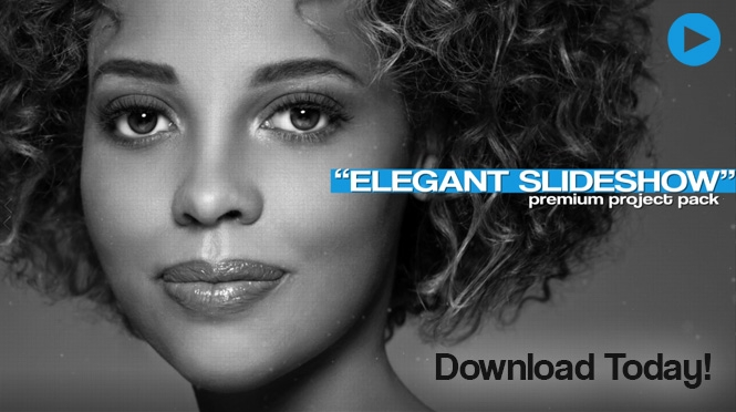 "Download Today! ""Elegant Slideshow"" Premium Project Pack"