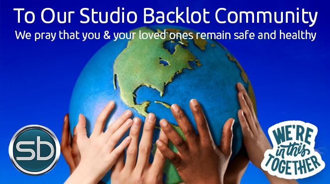 To Our Studio Backlot Community We pray that you & your loved ones remain safe and healthy