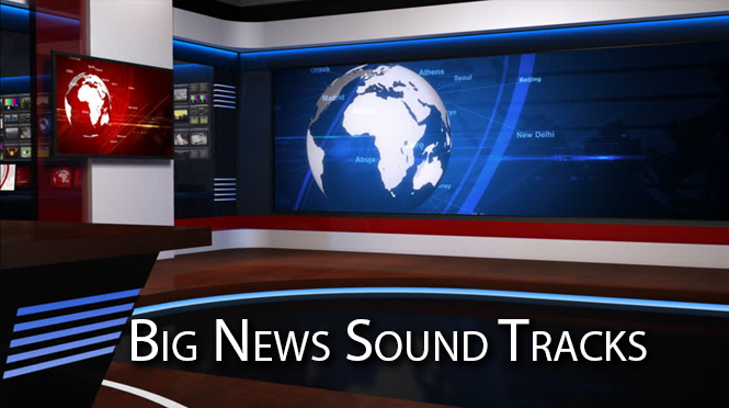 Big News Story Sound Tracks