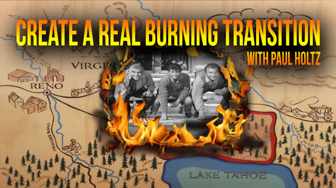 Create a real burning transition