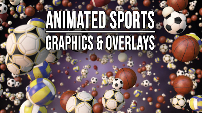 Sports Animations and Overlays